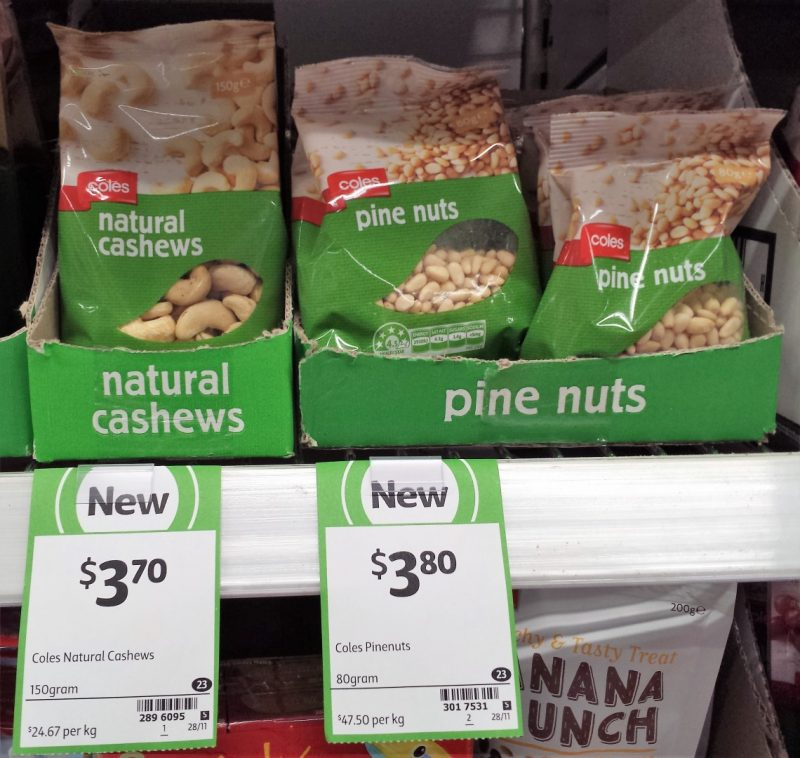 Coles 150g Natural Cashews, 80g Pinenuts