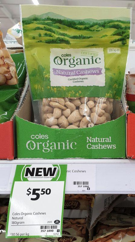 Coles 180g Organic Cashews Natural